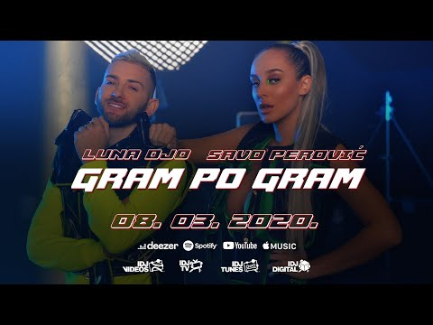 LUNA DJO X SAVO PEROVIC – GRAM PO GRAM (OFFICIAL TEASER)