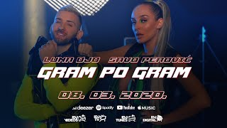 LUNA DJO X SAVO PEROVIC - GRAM PO GRAM (OFFICIAL TEASER)