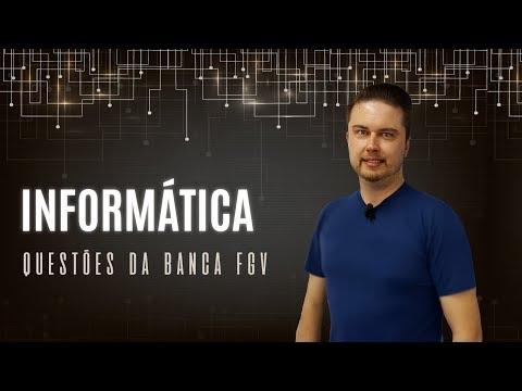 Questões Da Banca FGV | Informática