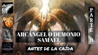 El arcángel o demonio Samael, después de la caída (parte II)