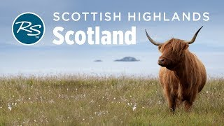 Highlands, Scotland: Clan Heritage - Rick Steves' Europe Travel Guide - Travel Bite