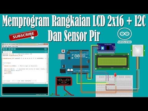 Belajar Arduino - Cara Memprogram Rangkaian LCD 2x16 + I2C Dan Sensor Pir