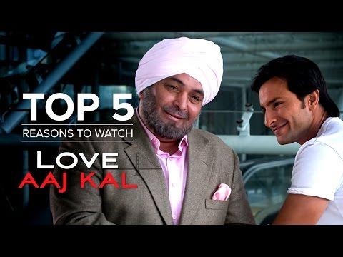 Top 5 Reasons to Watch Love Aaj Kal
