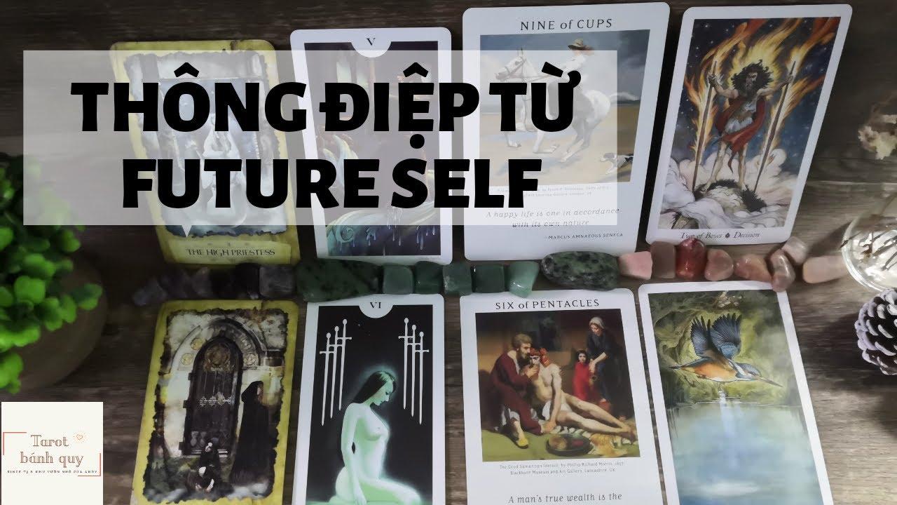 Chọn 1 tụ bài - Thông điệp từ future self gửi đến bạn -Tarot bánh quy