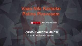 Vaan Nila Karaoke Pattina Pravesam Karaoke