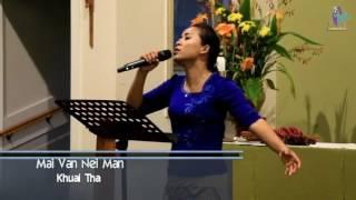 Mai Van Nei Man|| Khual Tha
