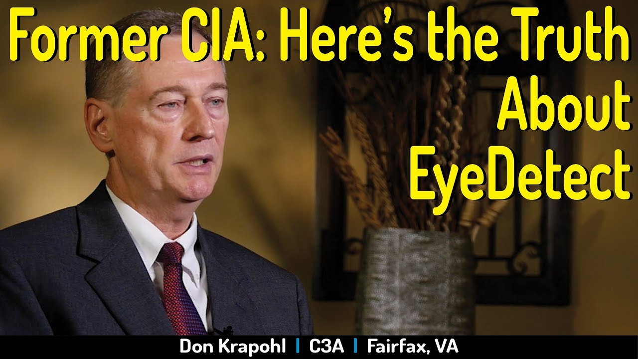 Former CIA Polygraph Examiner Speaks Frankly About EyeDetect