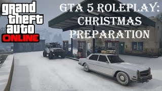 Grand Theft Auto 5 -  Christmas Preparation (Xbox One Roleplay)
