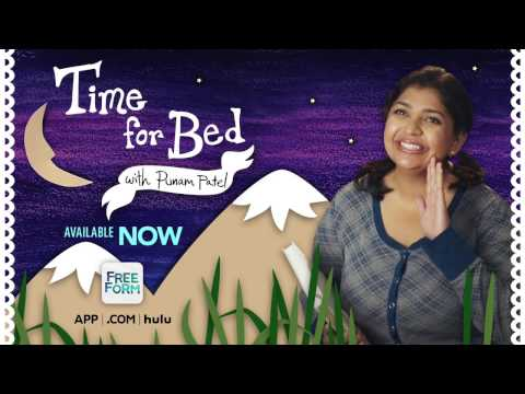 Time for Bed with Punam Patel, Available Now | Freeform