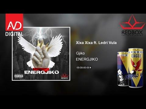 Gjiko - Xixa Xixa ft. Ledri Vula