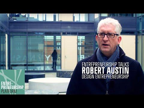 CBS Entrepreneurship Talks: Robert Austin - Design Entrepreneurship