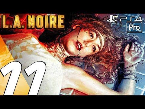 LA Noire Remastered - Gameplay Walkthrough Part 11 - The Studio Secretary Case (PS4 PRO)