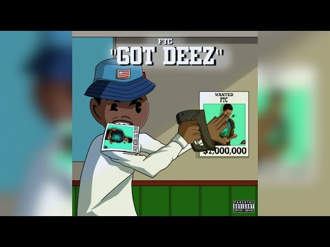 FTC - Got Deez (Prod.By Mike G & NicoOnBeat)