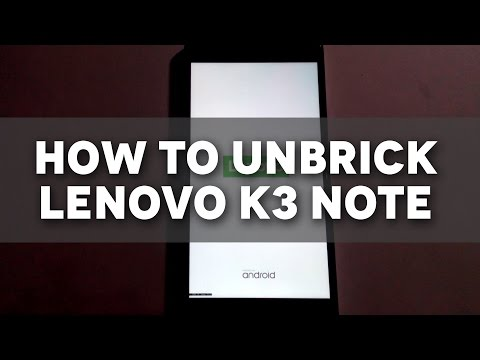 How to unbrick Lenovo K3 Note / Fix Stuck on Logo!