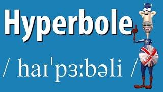 How to Say Hyperbole | British Pronunciation | Learn English
