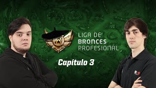 [ LBP ] Liga de Bronces Profesional - Capítulo 3