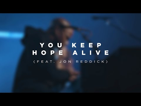 You Keep Hope Alive (feat. Jon Reddick) | Church Of The City