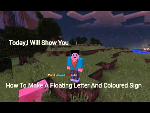 Minecraft PE|How To Make A Floating Letter And Coloured Sign