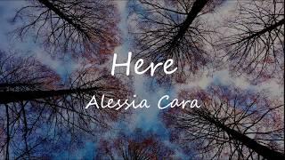 Here - Alessia Cara (1 Hour Loop)