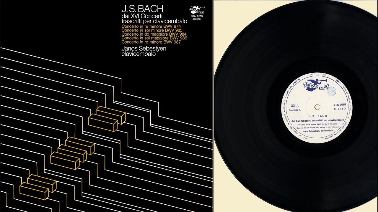 János Sebestyén (harpsichord) J S  Bach dai XVI Concerti trascritti per  clavicembalo
