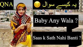 Aesy Sawal K Bsss 😂😒   QNA   Couple Vlogs   Family Vlogs   Maria BilAl