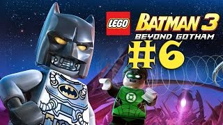 LEGO Batman 3: Beyond Gotham - Walkthrough - Part 6 - The Lantern Menace [HD]