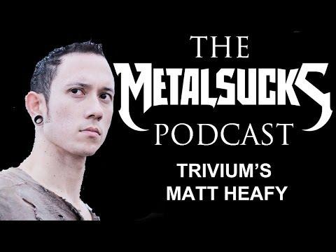 TRIVIUM's Matt Heafy + Tim Lambesis Interviewer Ryan Downey on The MetalSucks Podcast #52