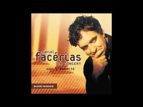 Daniel Facérias - Chercheur d'or