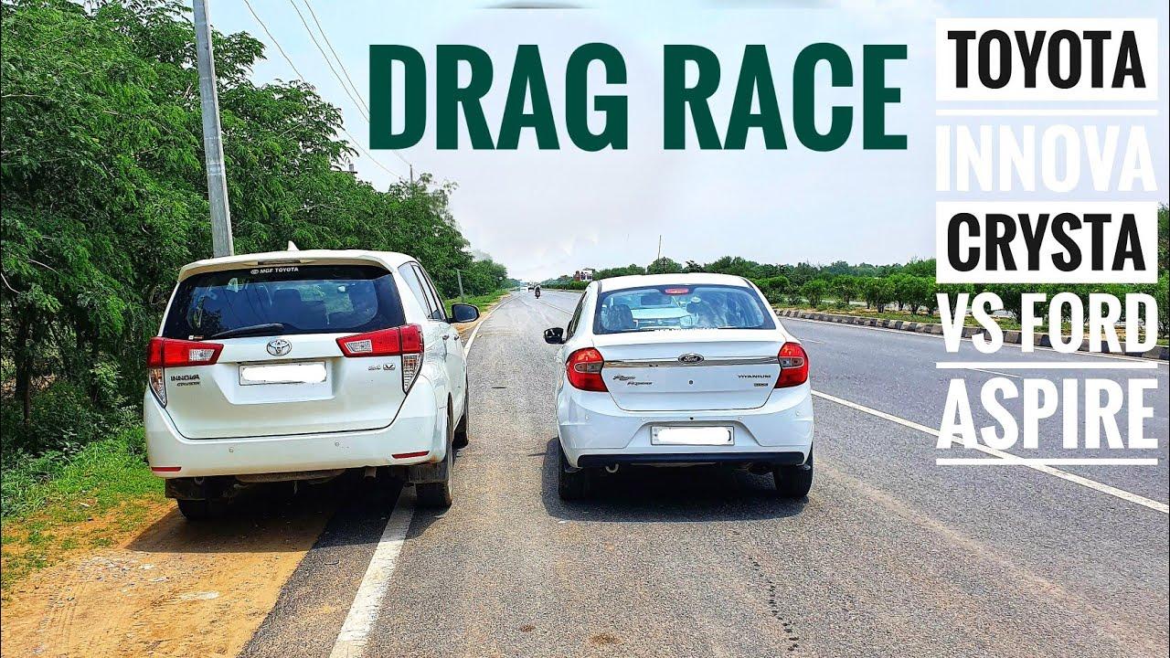 Toyota Innova Crysta vs Ford Aspire | Drag Race