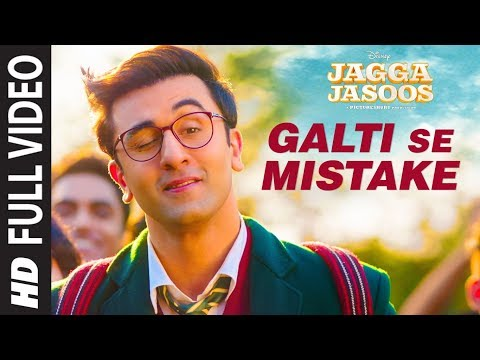 Galti Se Mistake Song Lyrics From Jagga Jasoos