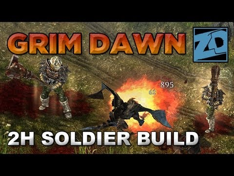 Grim Dawn: 2H Weapon Soldier Build Guide (Beta Build 19)