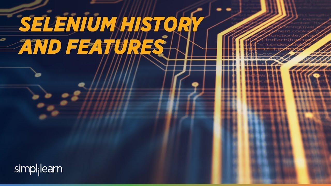Download Selenium Tutorial For Beginners | Selenium History | Selenium Training | Simplilearn