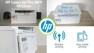 HP LaserJet Pro MFP M132nw | Unboxing & Review | Around The TECH
