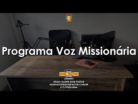 Programa Voz Missionária- 28/06/2021