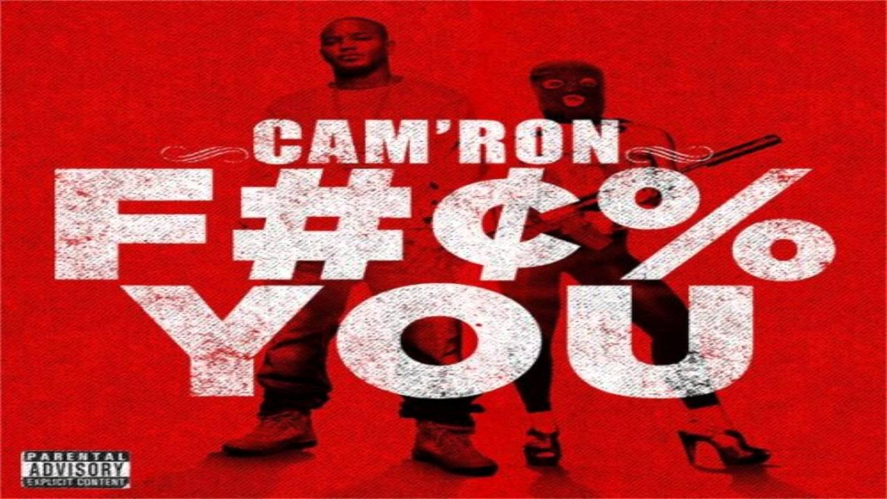 Fuck You Camron 91