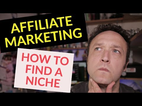 How to find a NICHE for AFFILIATE marketing