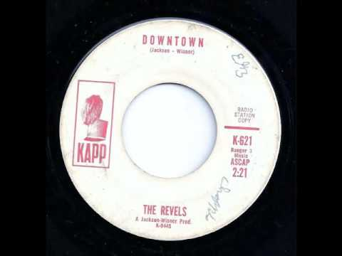 Downtown - The Revels