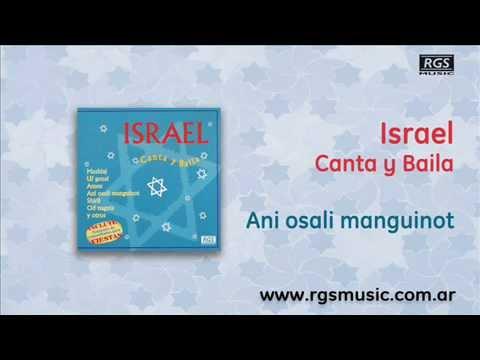 Israel Canta y Baila - Ani osali manguinot
