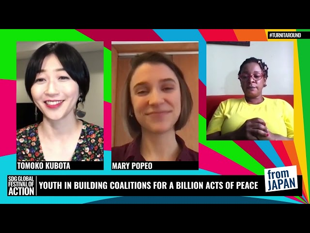 Youth In Building Coalitions For A Billion Acts Of Peace | 若者を担い手に 何十億もの平和へのアクションを (Japanese)