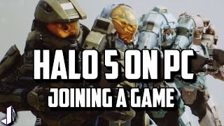 Game | HALO 5 ON PC Finding a Game Guide pt2 | HALO 5 ON PC Finding a Game Guide pt2