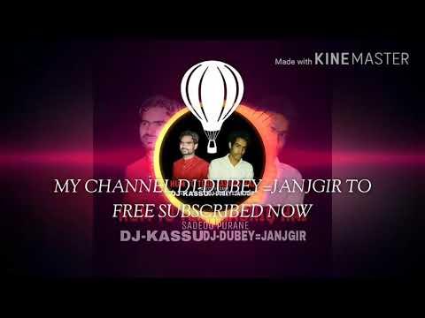 HUM TO TERE AASHIQ HAIN SADEOO[DJ KASSU=DJ-DUBEY=JANJGIR] DANCE SPECIAL 2018.