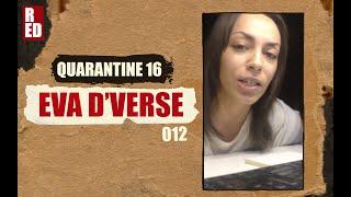 Quarantine 16 - Eva D'Verse [012]