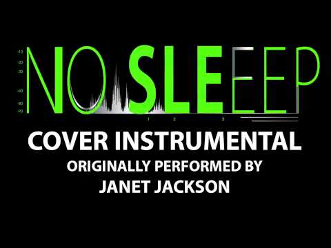 No Sleeep (Cover Instrumental) [In the Style of Janet Jackson]