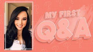 MY FIRST Q&A!!!
