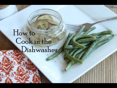 How To Cook In A Dishwasher