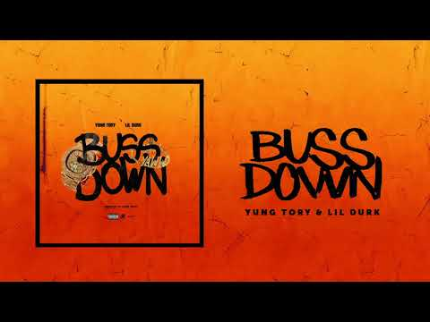 Yung Tory ft Lil Durk - Buss Down (Official Audio)