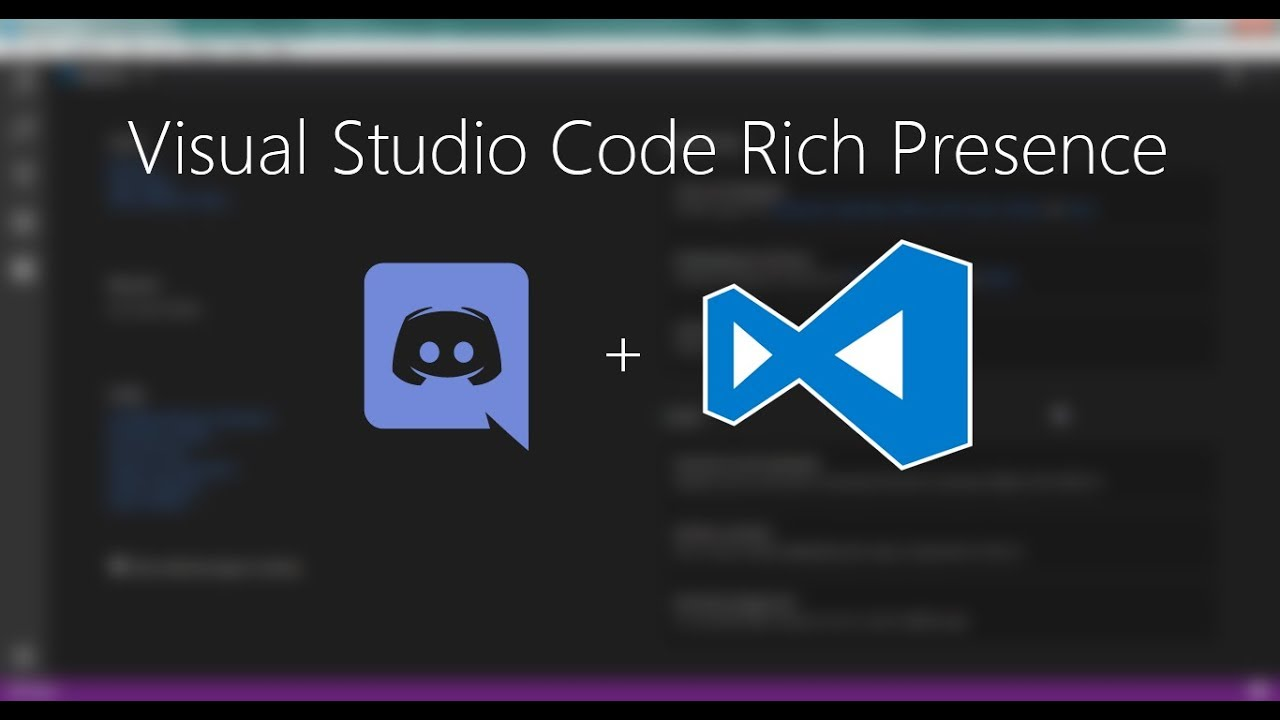 Tutorial: Visual Studio Code Rich Presence for Discord by Kyle2000