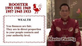 Master Paul Ng 2017 Chinese Zodiac Predictions- Rooster