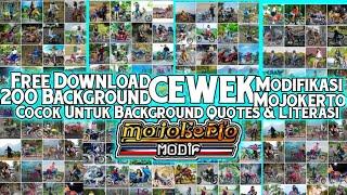 KUMPULAN MOJOKERTO MODIFIKASI | free Download 200 Background CEWEK Quotes & Literasi Terbaru 2020