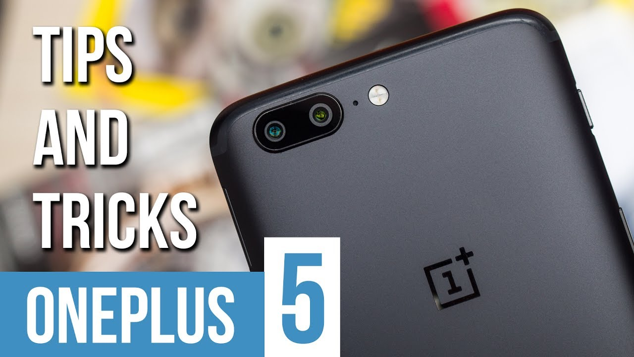 e70e0d9392 OnePlus 5 tips and tricks: Make the most of your flagship killer. PhoneArena